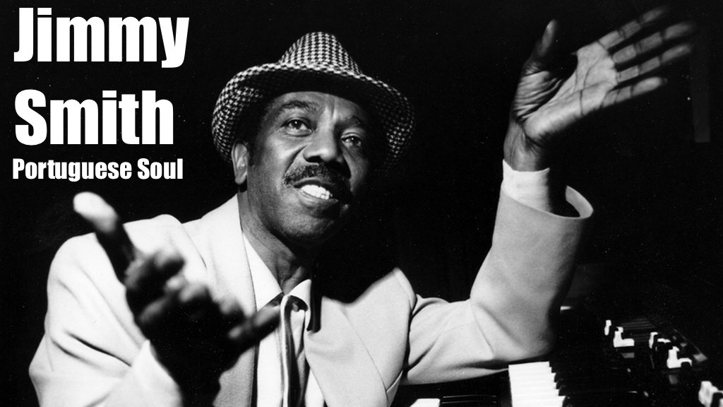 The Cat Jimmy Smith Portuguese Soul Jazzinho's Radio Guida de Palma Veludo